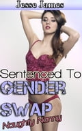 Sentenced to Gender Swap: Naughty Nanny a0e7d41d-1607-42f8-98a5-a15c487b9860