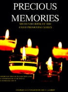 Precious Memories: Sixteenth Book of the Faith Promoting Series by Various