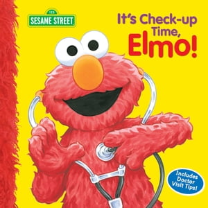It's Check-up Time, Elmo! (Sesame Street Series)