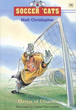 Book Soccer 'Cats #5: Master of Disaster by Matt Christopher