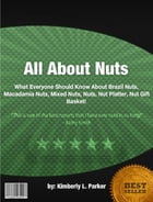 All About Nuts by Kimberly L. Parker
