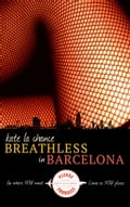 Breathless in Barcelona cbab557c-0a44-43a0-a6c4-3e512878682d