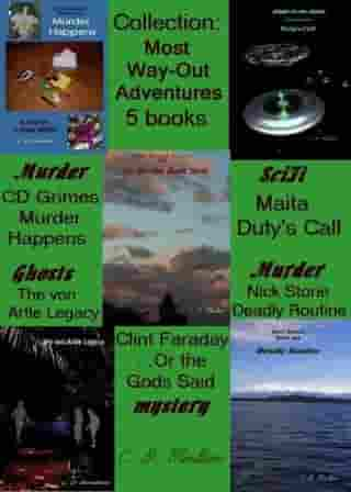 Most Way-Out Adventures by CD Moulton