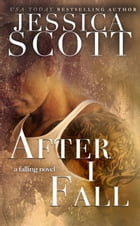 After I fall by Jessica Scott