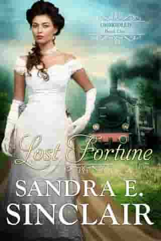 Lost Fortune: The Unbridled Series, #1