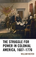 The Struggle for Power in Colonial America, 1607-1776 (United States) photo