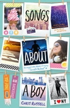 Songs About a Girl: Songs About a Boy: Book 3 From a Zoella Book Club Friend by Chris Russell