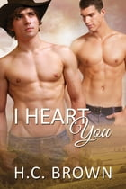 I Heart You by H.C. Brown