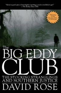 The Big Eddy Club: The Stocking Stranglings and Southern Justice
