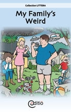 My Family's Weird by Tomy Pageau