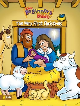 Book The Beginner's Bible The Very First Christmas by Various Authors