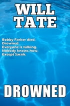 Drowned by Will Tate