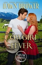 Cowgirl Fever: Novak Springs, #1 by Dawn Brower