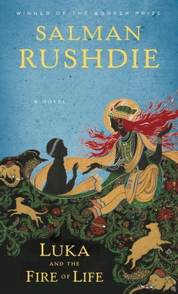 Book Luka and the Fire of Life by Salman Rushdie