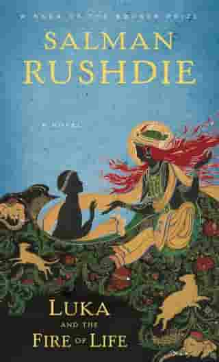 Luka and the Fire of Life by Salman Rushdie