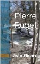 Pierre Puget by Jean Aicard