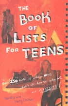 the Book of Lists for Teens by Sandra Choron