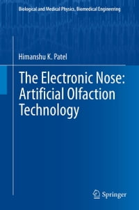 The Electronic Nose: Artificial Olfaction Technology