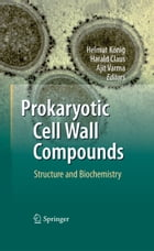 Prokaryotic Cell Wall Compounds: Structure and Biochemistry