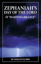 """Zephaniah's Day of the Lord: It """"Hastens Greatly"""" by Gerald Flurry"""