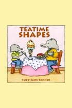 Teatime Shapes by Suzy-Jane Tanner