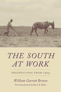 The South at Work: Observations from 1904