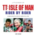 Little Book of TT: Isle of Man Rider by Rider f85bdb5d-2e1c-4893-8906-5a780b7f0a5a