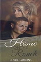 Home On The Ranch by Joyce Gibbons
