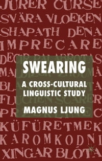 Swearing: A Cross-Cultural Linguistic Study