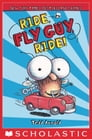 Ride, Fly Guy, Ride! (Fly Guy #11) Cover Image