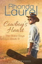 Cowboy's Heart by Rhonda Laurel