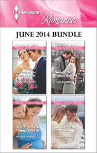 Harlequin Romance June 2014 Bundle: Becoming the Prince's Wife\Nine Months to Change His Life…