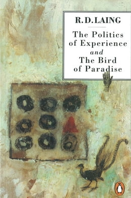 Book The Politics of Experience and The Bird of Paradise by R. D. Laing