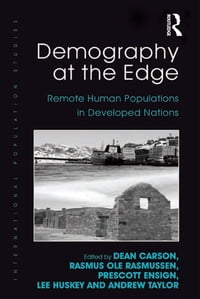 Demography at the Edge: Remote Human Populations in Developed Nations