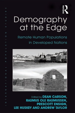 Demography at the Edge Remote Human Populations in Developed Nations