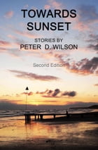 Towards Sunset (second edition)