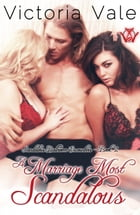 A Marriage Most Scandalous by Victoria Vale