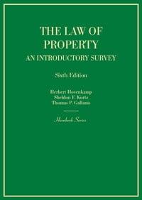 Hornbook on the Law of Property: An Introductory Survey, 6th: An Introductory Survey