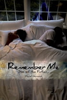 Remember Me: Sins of the Father by Machell Hammond