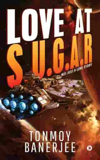 Love at S.U.G.A.R: Not Just a Love Story