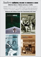 Southern Cultures Volume 15 Omnibus E-book: Includes all four issues of Southern Cultures, Volume…