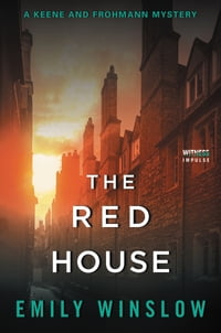 The Red House: A Keene and Frohmann Mystery