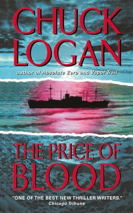 Book The Price of Blood by Chuck Logan