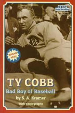 Book TY COBB: BAD BOY OF BASEBALL by Sydelle Kramer