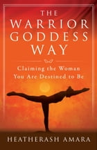 The Warrior Goddess Way Cover Image