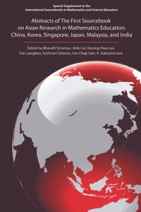 Abstracts of The First Sourcebook on Asian Research in Mathematics Education: China, Korea…
