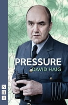 Pressure (NHB Modern Plays) by David Haig
