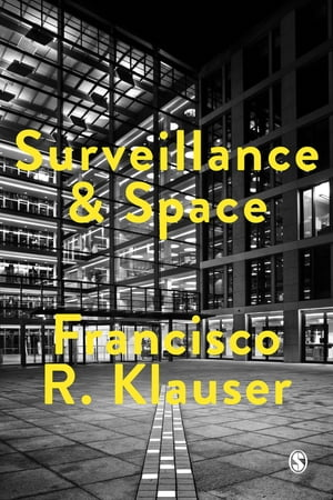 Surveillance and Space