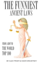 The Funniest Ancient Laws from Around the World Top 100 by alex trostanetskiy