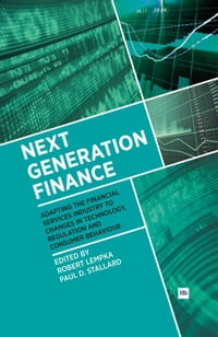 Next Generation Finance: Adapting the financial services industry to changes in technology…